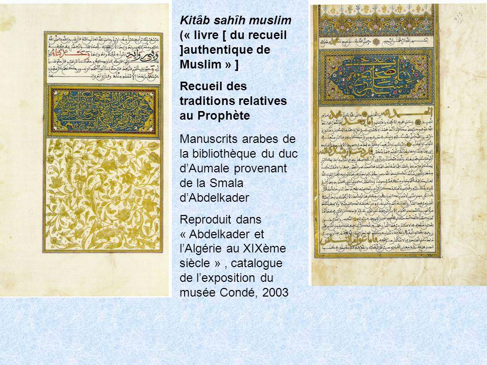 Kitâb sahîh muslim (« livre [ du recueil ]authentique de Muslim » ]